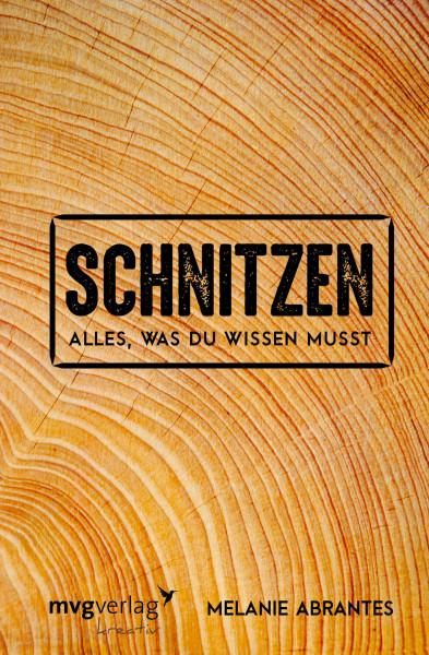 """Buch """"Schnitzen - Alles was Du wiussen musst"""""""