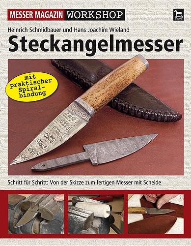 Steckangelmesser Workshop