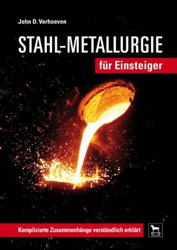 Stahl-Metallurgie für Einsteiger