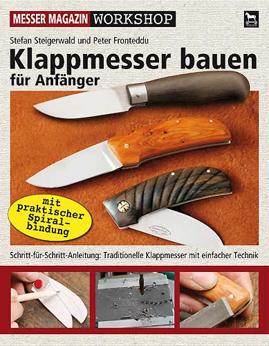 klappmesser bauen f r anf nger workshop wolfknives feines werkzeug handwerk. Black Bedroom Furniture Sets. Home Design Ideas