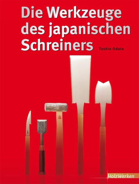 Die Werkzeuge des japanischen Schreiners