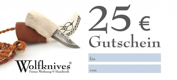 Gutschein 25,- Euro - Wolfknives Feines Werkzeug