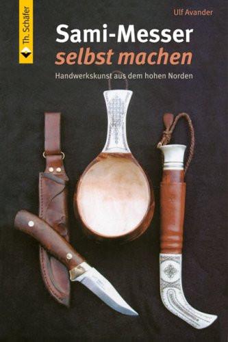 Sami-Messer selbst machen: Handwerkskunst aus dem hohen Norden