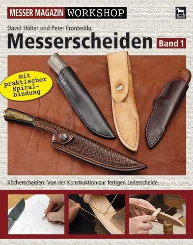 Messerscheiden Workshop - Band 1