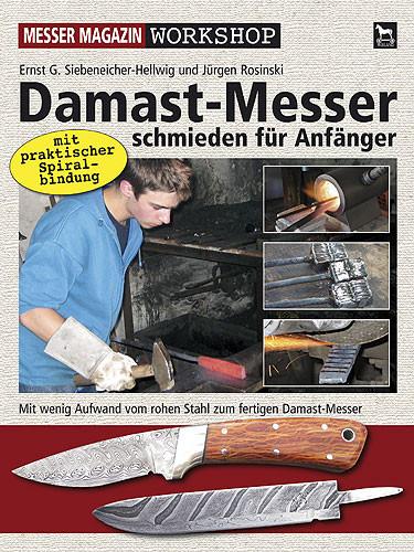 Damast-Messer schmieden für Anfänger Workshop